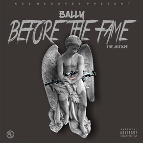 Before The Fame LIL BALLY front cover
