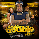 Double Trouble Vol.5 ButtaGoHarder front cover