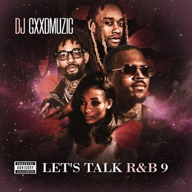 Let's Talk R&B 9 by DJ Gxxd Muzic