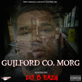 Morg- Guilford Co. Morg DJ B Eazy front cover