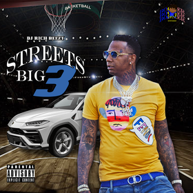 Streets Big 3 by Rich Beezy