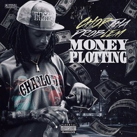 Money Plotting ChopThaProblem front cover