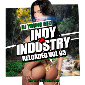 Dj Young Cee- INDY VS INDSTRY RELOADED Vol 93 Dj Young Cee front cover