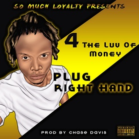 4 The Luv Of Money (EP) by Plug Right Hand