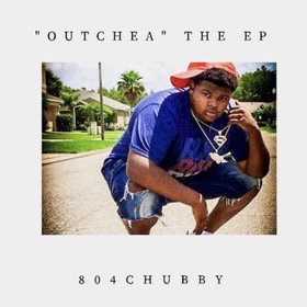 804Chubby - Outchea Ep by DJGLO