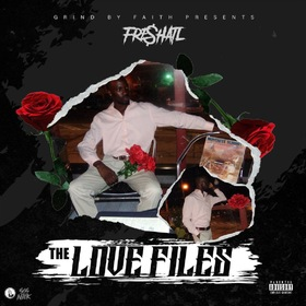 TheLoveFiles Fre$hATL front cover