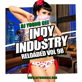 Dj Young Cee- INDY VS INDSTRY RELOADED Vol 98 Dj Young Cee front cover