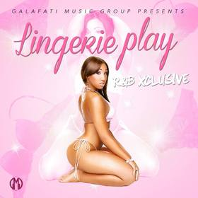 Lingerie Play R&B Xclusive Galafati front cover