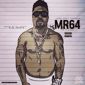 Mr64 The Mixtape Trap Boss front cover