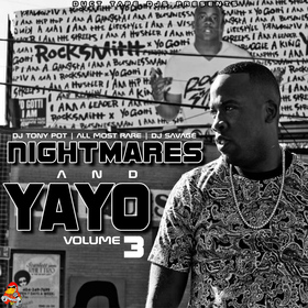 Nightmares And Yayo 3 Dj Tony Pot front cover