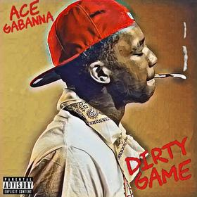Dirty Game Ace Gabanna front cover