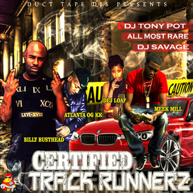 Certified Track Runnerz Dj Tony Pot front cover