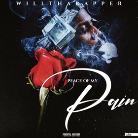 Peace of my Pain WillThaRapper front cover