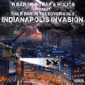 The R Baron Takeover PT.2 Trap-A-Holics front cover