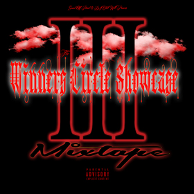 Winners Circle Pt.3 Mixtape CHILL iGRIND WILL front cover