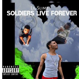 Soldiers Live Forever! Lil Slime front cover