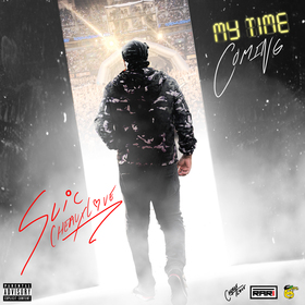 My Time Coming SLiC CheauxLove front cover