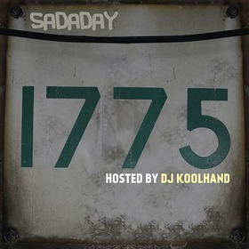 5*4*20 Records & Scurry Life DJs Presents Sadaday 1775 Hosted By @DjKoolhand DJ Koolhand front cover