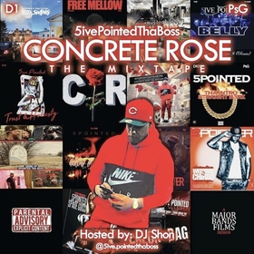 Concrete Rose 5ivePointedThaBoss front cover