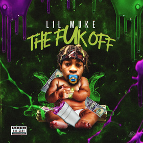 The Fuk Off Lil Muke front cover