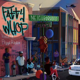 Neighborhood Therapy 2 Fatty Whop front cover