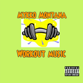 Workout Music Mykko Montana front cover