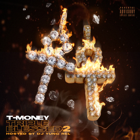 Tripple Blessed 2 T- Money front cover