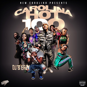 Carolina Hot 100 Vol. 10 DJ B Eazy front cover