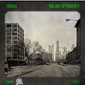 The Art Of Poverty TRIGGA front cover