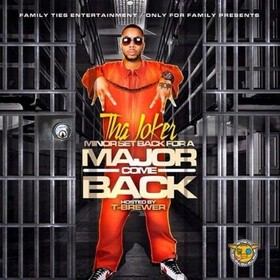 Minor Set Back For A Major Come Back Tha Joker  front cover
