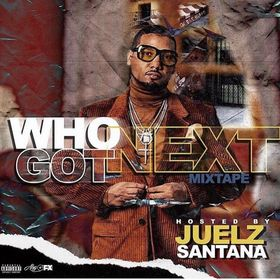 WHO GOT NEXT VOL 2 HOSTED BY. Juelz Santana Juelz Santana front cover