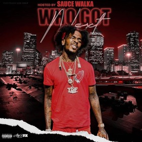 WHO GOT NEXT VOL 5 HOSTED BY. SAUCE WALKA Sauce Walka front cover