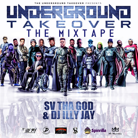 The UnderGround Takeover - Vol 1 by Sv Tha God