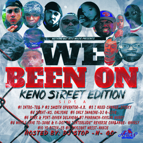 We Been On (Keno Street Edition) Side A DJ Stop N Go front cover