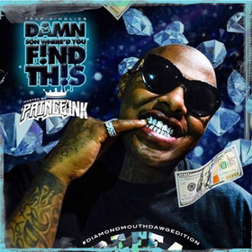 #DSWYFT Diamond Mouth Dawg Edition (Hosted by Prince Ink) Trap-A-Holics front cover