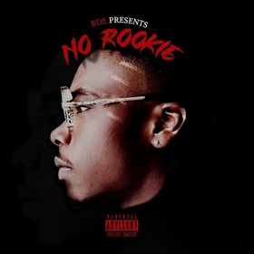 NO ROOKIE by BDE YUNG SLIM