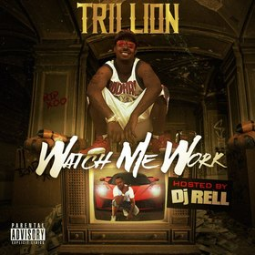Watch Me Work Trillion front cover
