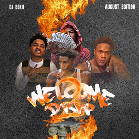 Welcome 2 Drip (August Edition) (One Year Anniversary) DJ Benji front cover