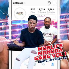 MOBLIFE MONDRA GANG VOL.1 (By MMG TB) DJ Stop N Go front cover