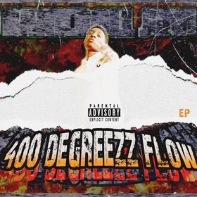 400 Degreezz Flow (EP) Bankroll Juvi  front cover