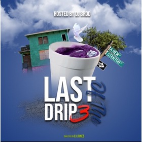 Last Of The Drip 3 DJ 3rdd  front cover