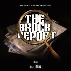 The Brock Report #hiphop #cokeboys DJ Cinco P Beatz front cover