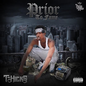 Prior To Fame T-Hicks front cover