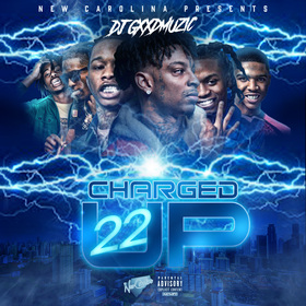 Charged Up 22 DJ Gxxd Muzic front cover