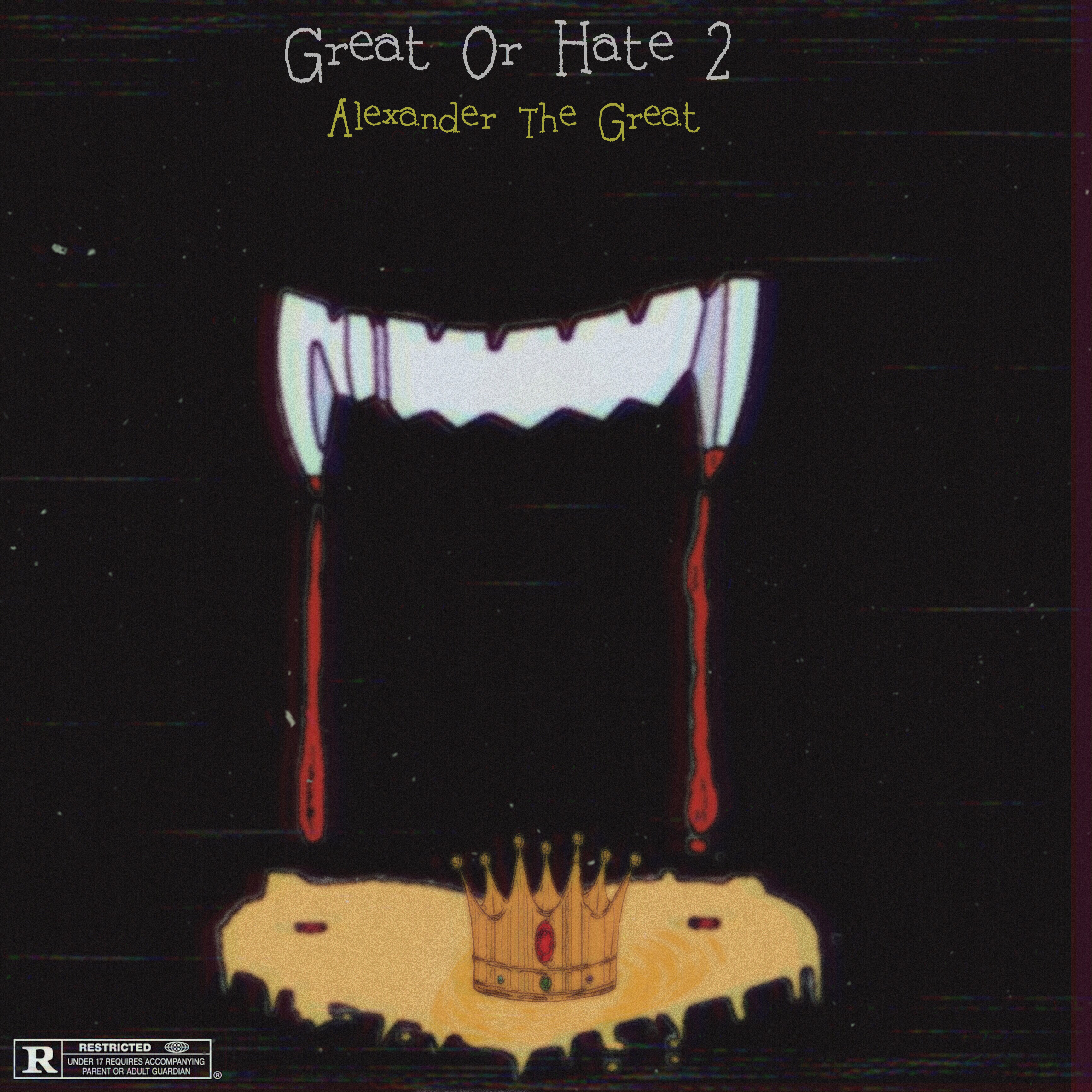 Alexander The Great - Great Or Hate 2 | Spinrilla