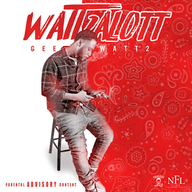 NEVER FORGET LOYALTY PRESENTS : GEE WATTS WATT2ALOTT MTDT4LZ front cover