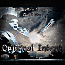 Criminal Intent Ofz Lil Mike front cover