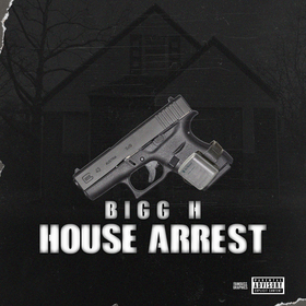 House Arrest Bigg H front cover