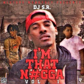 I'm That N*gga DJ S.R. front cover