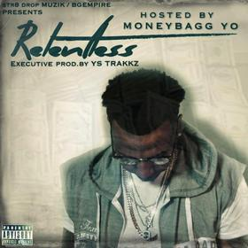 Relentless MoneyBagg Yo front cover